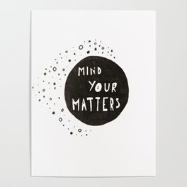 Mind Your Matters Poster