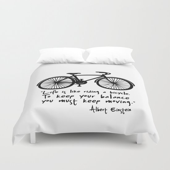 Life is like riding a bicycle... Duvet Cover