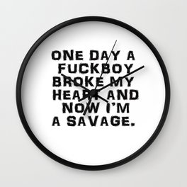 ONCE UPON A FUCKBOY Wall Clock