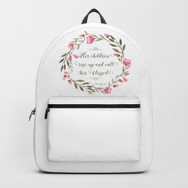 Her Children Rise Up & Call Her Blessed Backpack
