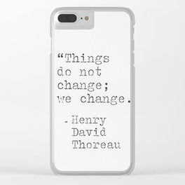 Henry David Thoreau philosophy quote Clear iPhone Case