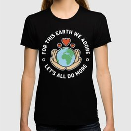fridays for future Climate Change. Do something now, not later. Save the world. T-shirt