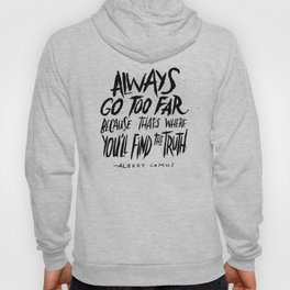Camus on Finding the Truth Hoody
