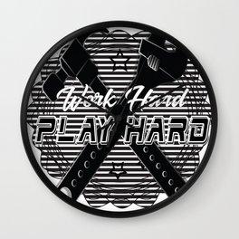 WorkHard&PLAYHARD Wall Clock