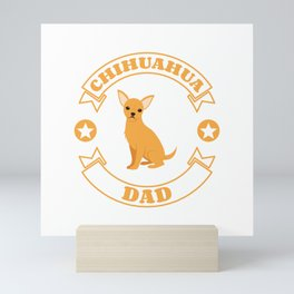 Chihuahua Dad Mini Art Print