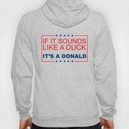 If it sounds like a duck, it's a Donald. Hoody
