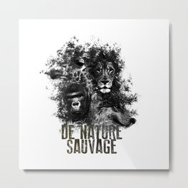 DE NATURE SAUVAGE Metal Print