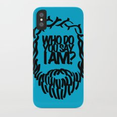 Who do you say I am? Slim Case iPhone X