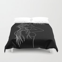 You are a Queen Duvet Cover