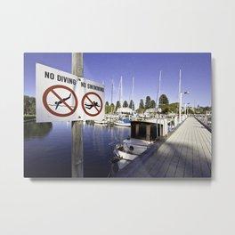 The Wharf No Diving, No Swimming Metal Print
