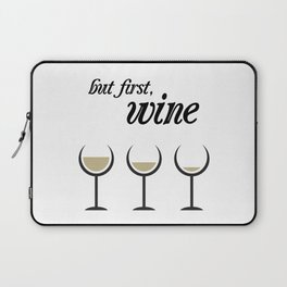 First, White Wine Laptop Sleeve