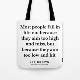 7  |  Les Brown  Quotes | 190824 Tote Bag