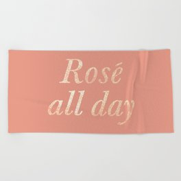 Rosé All Day Beach Towel