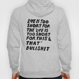 TOO SHORT FOR ANYTHING Hoody
