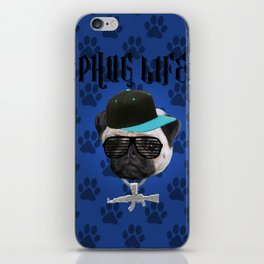 Phug Life iPhone Skin