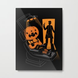 Are You Afraid of the Dentist? Metal Print