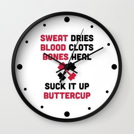 Sweat Dries Gym Quote Wall Clock