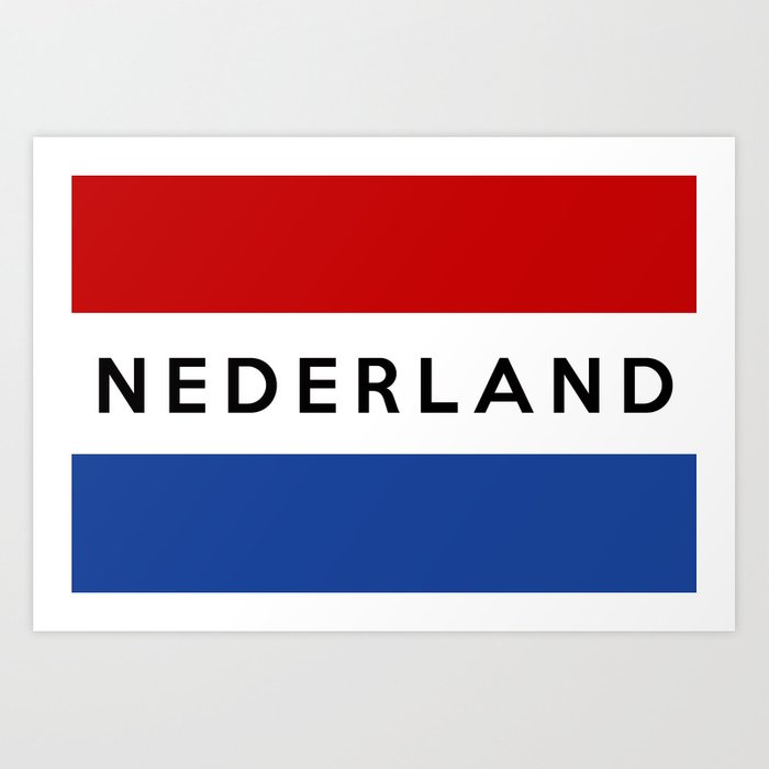 netherlands dutch country flag nederland name text Art Print by ...