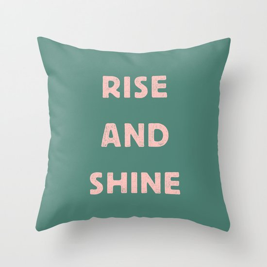 Rise and Shine motivational slogan in pink and green vintage letterpress by themotivatedtype