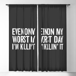 Worst Day Killin' It Gym Quote Blackout Curtain