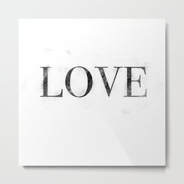Love - Distressed - Black Letters Metal Print