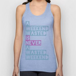 A Weekend Wasted (Colour) Unisex Tank Top
