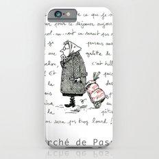 A Few Parisians: Marché de Passy by David Cessac Slim Case iPhone 6s