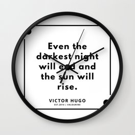 4  Victor Hugo Quotes   190830 Wall Clock