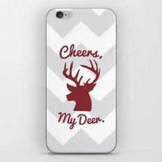 Cheers, My Deer. iPhone Skin