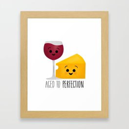 Aged To Perfection - Wine & Cheese Framed Art Print