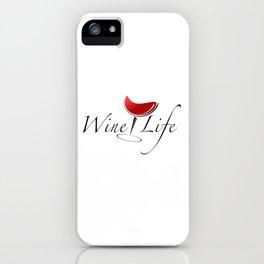 Wine Life iPhone Case