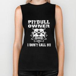 Pitbull Owner I Don't Call 911 Tee Dog Pitbull T-Shirts Biker Tank