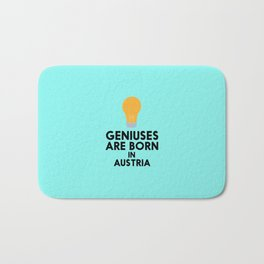 Geniuses are born in AUSTRIA T-Shirt Dlli8 Bath Mat