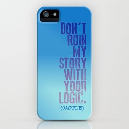 don't ruin my story (Castle TV Show) iPhone Case