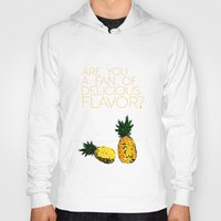 psych Hoodies featuring are you a fan of delicious flavor? .. psych tv show.. funny quote.. pineapple by studiomarshallarts