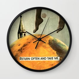return often and take me Wall Clock
