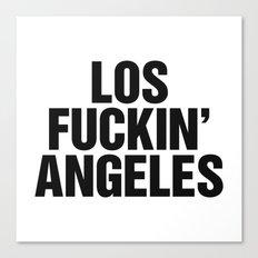 Los Fuckin Angeles Canvas Print
