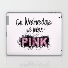 On Wednesdays We Wear Pink - Quote from the movie Mean Girls Laptop & iPad Skin