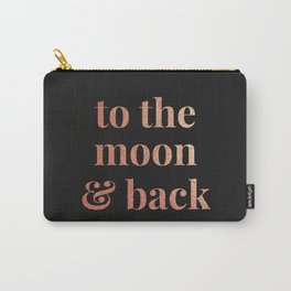 to the moon and back - black Carry-All Pouch