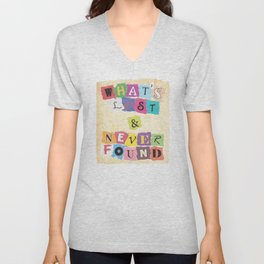 What's Lost & Never Found Unisex V-Neck