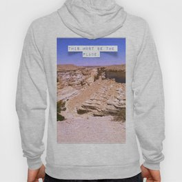 This must be the place 2. Hoody
