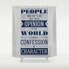 Lab No. 4 People Seem Not to Ralph Waldo Emerson Inspirational Quote Shower Curtain