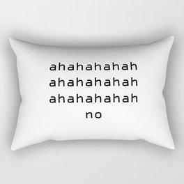 ahahahah no Rectangular Pillow