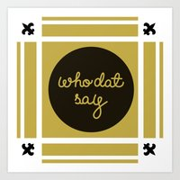 Who Dat Say Patchwork Art Print