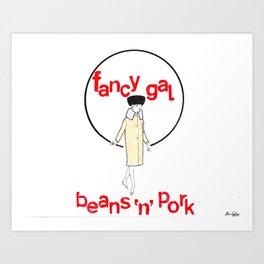 Fancy Gal Beans 'n' Pork Art Print