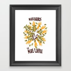 more hands for more coffee Framed Art Print
