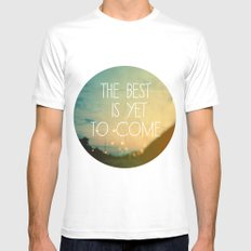 The Best Is Yet To Come MEDIUM White Mens Fitted Tee