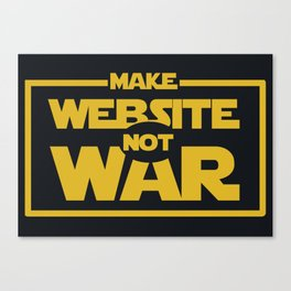 make website not war Canvas Print