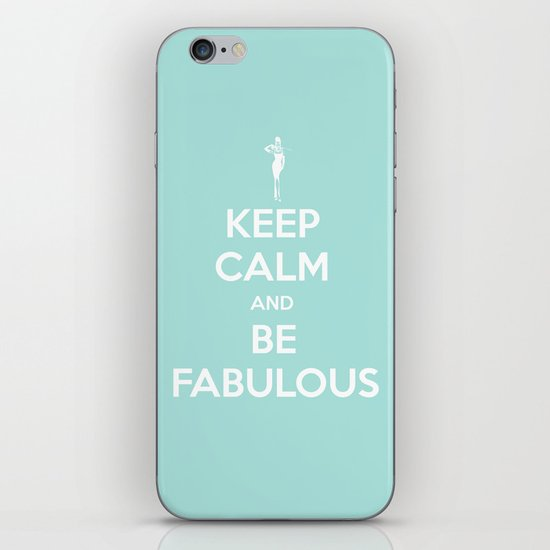 Keep calm and be fabulous iPhone & iPod Skin