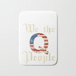 Womens Q Anon Patriotic Flag We The People Constitution Qanon Tee V-Neck T-Shirt Bath Mat